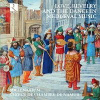 Love, Revelry and the Dance in mediaeval music